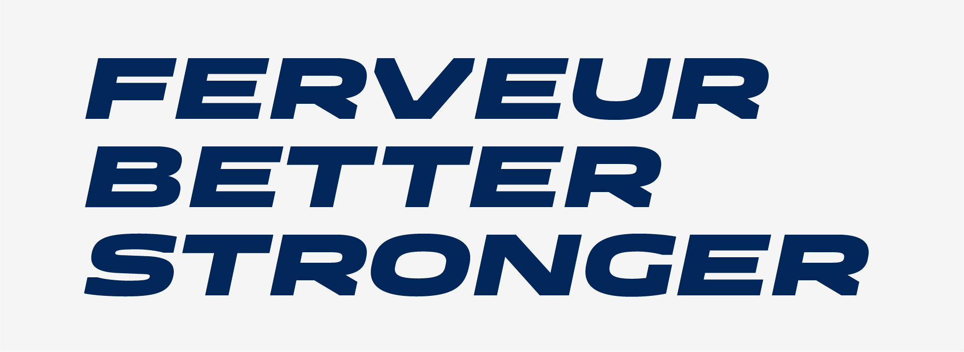 Ferveur better stronger